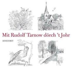 Mit Rudolf Tarnow dörch' t Johr