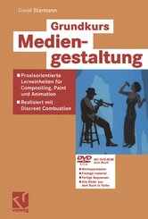 Grundkurs Mediengestaltung, m. DVD-ROM