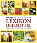DuMonts kleines Lexikon Heilmittel