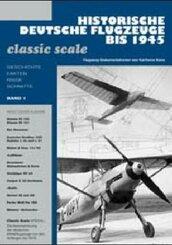 Historische Deutsche Flugzeuge bis 1945 - Bd.1
