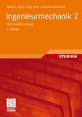 Ingenieurmechanik: Ingenieurmechanik - Deformierbare Körper; 2