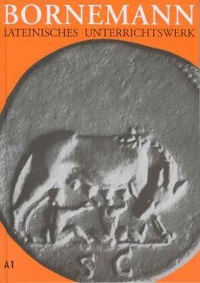 Lateinisches Unterrichtswerk, Ausgabe A: Lehrbuch