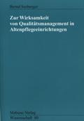 Zur Wirksamkeit von Qualitätsmanagement in Altenpflegeeinrichtungen
