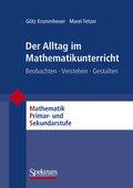 Der Alltag im Mathematikunterricht