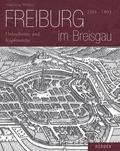 Freiburg im Breisgau 1504-1803