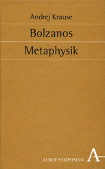 Bolzanos Metaphysik