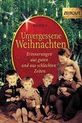 Unvergessene Weihnachten - Bd.1