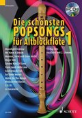 Die schönsten Popsongs für Altblockflöte, m. Audio-CD - Bd.1