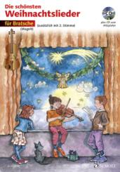 Die schönsten Weihnachtslieder, Notenausg. m. Audio-CDs: Für Bratsche, m. Audio-CD