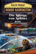 Honor Harrington - Die Spione von Sphinx