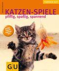 Katzen-Spiele - pfiffig, spaßig, spannend