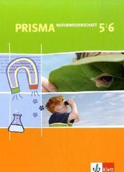 Prisma Naturwissenschaft, Ausgabe Nordrhein-Westfalen u. Berlin: 5./6. Schuljahr
