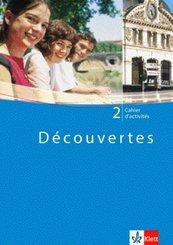 Découvertes: Cahier d'activites, 2. Lernjahr; Bd.2