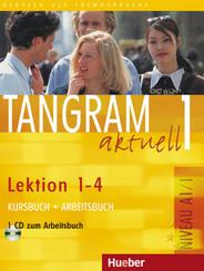 Tangram aktuell: Tangram aktuell 1 - Lektion 1-4, m. 1 Buch, m. 1 Audio-CD