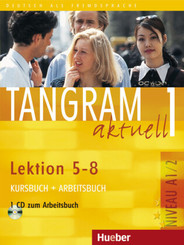 Tangram aktuell: Tangram aktuell 1 - Lektion 5-8, m. 1 Audio-CD, m. 1 Buch