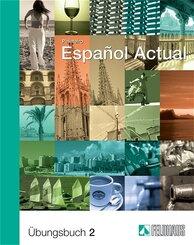 Espanol Actual: Übungsbuch