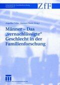 "Männer - Das ""vernachlässigte"" Geschlecht in der Familienforschung"