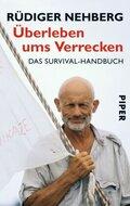 Überleben ums Verrecken - Das Survival-Handbuch