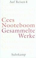 Gesammelte Werke: Auf Reisen; Bd.7 - Tl.4