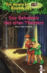 Das magische Baumhaus (Band 23) - Das Geheimnis des alten Theaters