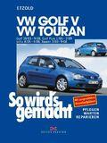 So wird's gemacht: VW Golf V, VW Touran; Bd.133