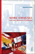 Marc Chagall und das deutsche Publikum