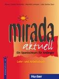 Mirada aktuell: Lehr- und Arbeitsbuch