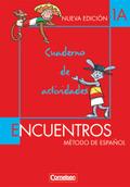 Encuentros Nueva Edicion: Cuaderno de actividades; Bd.1A
