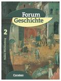 Forum Geschichte, Ausgabe Baden-Württemberg: Das Mittelalter und der Beginn der Neuzeit; Bd.2
