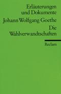 Johann Wolfgang Goethe 'Wahlverwandtschaften'