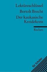 Lektüreschlüssel Bertolt Brecht 'Der kaukasischer Kreidekreis'
