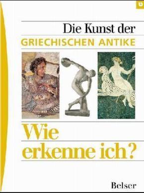 Die Kunst der Griechischen Antike