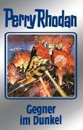 Perry Rhodan - Gegner im Dunkel
