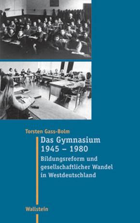 Das Gymnasium 1945-1980