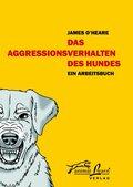 Das Aggressionsverhalten des Hundes