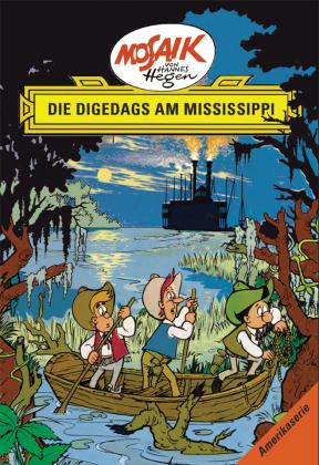 Die Digedags am Mississippi