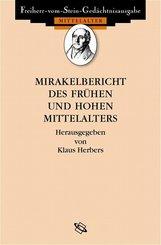 Mirakelberichte des frühen und hohen Mittelalters