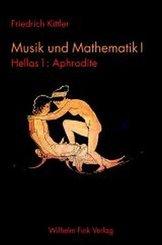 Musik und Mathematik: Hellas; 1 - Tl.1