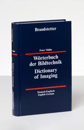 Wörterbuch der Bildtechnik - Dictionary of Imaging