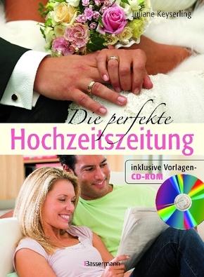 Die perfekte Hochzeitszeitung, m. CD-ROM