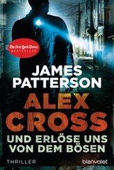 Alex Cross - Und erlöse uns von dem Bösen