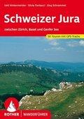Rother Wanderführer Schweizer Jura zwischen Zürich, Basel und Genfer See