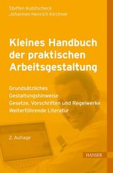 Kleines Handbuch der praktischen Arbeitsgestaltung