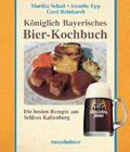 Königlich Bayerisches Bier-Kochbuch