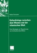 Kulturdialoge zwischen dem Westen und der islamischen Welt