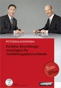 Perfekte Bewerbungsunterlagen für Ausbildungsplatzsuchende, m. CD-ROM
