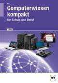 Computerwissen kompakt für Schule und Beruf