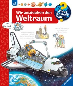 Wir entdecken den Weltraum - Wieso? Weshalb? Warum? Bd.32