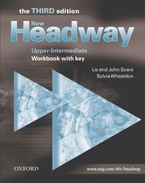 New Headway, Upper-Intermediate, Third edition: Workbook with Key