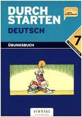 Durchstarten Deutsch: Dein Übungsbuch für die 7. Schulstufe